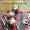 Gaspacho de betterave, chantilly au chèvre[...]
